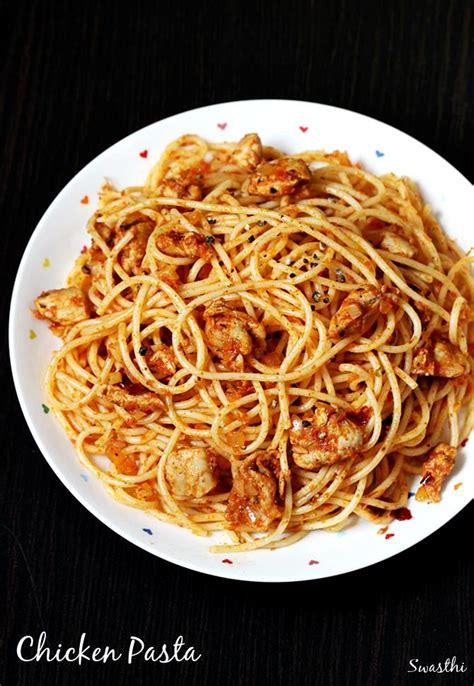 chicken pasta recipe how to make chicken pasta chicken