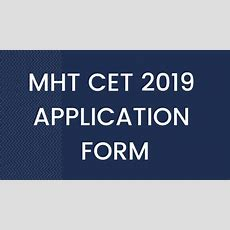 Mht Cet 2019 Application Form (closing Soon)  Apply Here, Last Date, Steps To Register