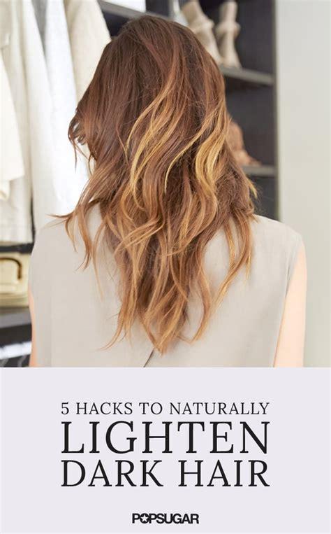 Natural Ways To Lighten Dark Hair Popsugar Beauty