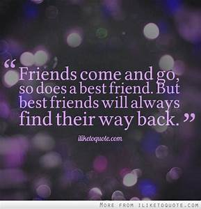 Best Friends Come And Go Quotes. QuotesGram