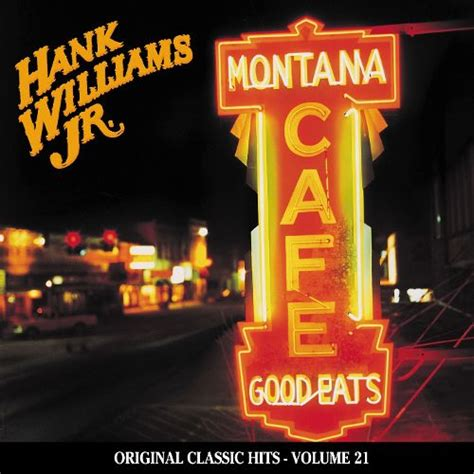 montana cafe hank williams jr songs reviews