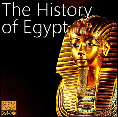 The History Of Egypt Podcast  The Story Of Egypt…from