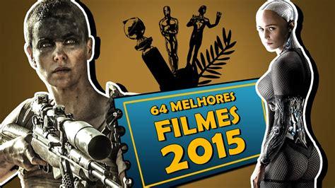 OS 64 MELHORES FILMES DE 2015 - YouTube