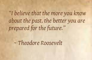 History About Theodore Roosevelt Quotes