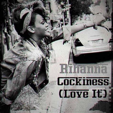 """Rihanna """"cockiness (i Love It)"""" [ft A$ap Rocky] Tracks"""