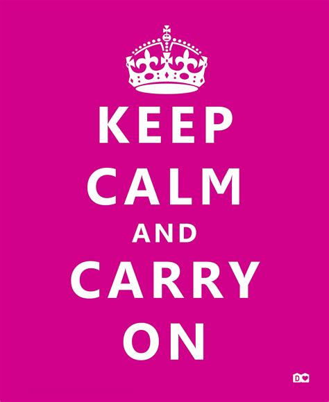 Keep Calm and Carry On Quotes