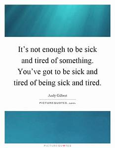 Being Sick Quotes | Being Sick Sayings | Being Sick ...