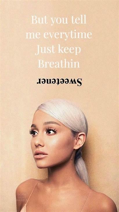 Ariana Grande Sweetener Tattoo Breathin Lyrics Wallpapers
