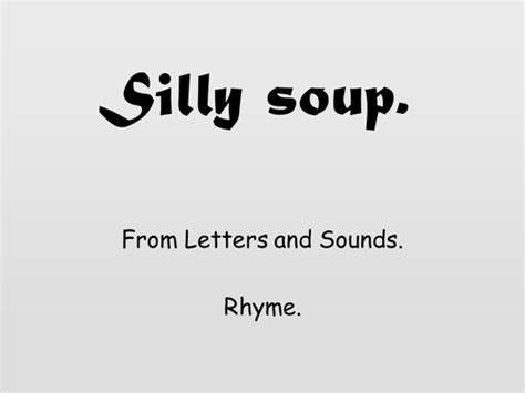 the letter u silly soup rhyme presentation by buffywoo teaching 49498