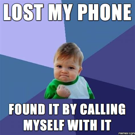 lost my phone lost my phone memes