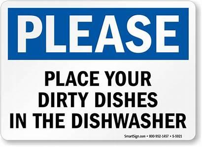 Dishes Dirty Dishwasher Please Flush Place Using