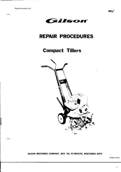 Gilson compact tiller front tine repair manual - Download