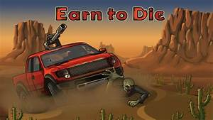 Earn To Die - Run For Survival - App Cheaters