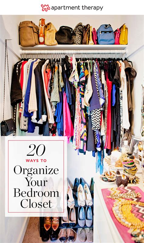 Organize A Small Bedroom by 20 Ideas For Organizing Your Bedroom Closet Apartment