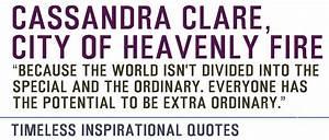 Timeless Inspir... Cassandra Clare Warrior Quotes