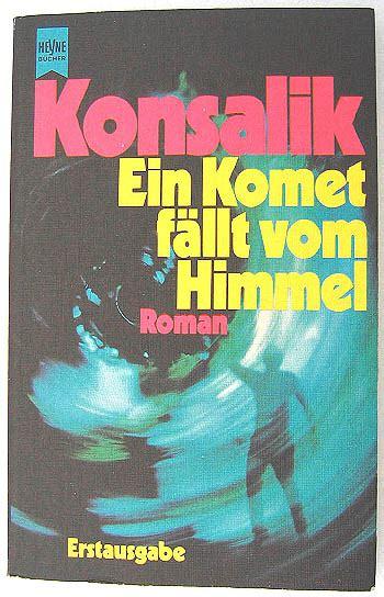 Tür Einstellen Fällt Zu by Ein Komet F 195 164 Llt Vom Himmel Heinz G Konsalik