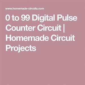0 To 99 Digital Pulse Counter Circuit   U0441  U0438 U0437 U043e U0431 U0440 U0430 U0436 U0435 U043d U0438 U044f U043c U0438