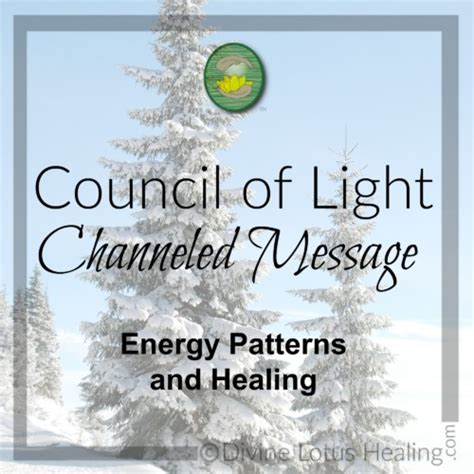 Council Of Light by Council Of Light Channeled Message Energy Patterns And Healing