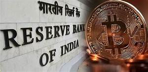 RBI Bans Bitcoins and Other Forms of Cryptocurrency ...