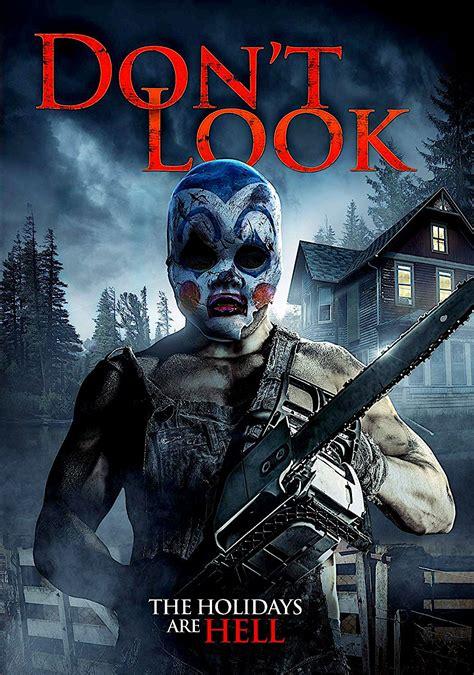 DON'T LOOK DVD (WILD EYE RELEASING)   Upcoming horror ...