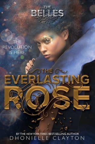 everlasting rose  belles   dhonielle clayton
