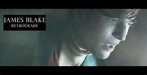 "James Blake ""Retrograde"" Music Video | Sidewalk Hustle"