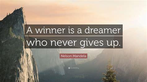 nelson mandela quote  winner   dreamer
