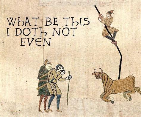 Medieval Tapestry Meme - image 50480 medieval macros bayeux tapestry parodies know your meme