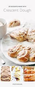 desserts made with crescent dough popsugar food