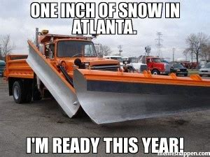 Atlanta Snow Meme - quotes about snow plow drivers quotesgram