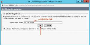 CUCM Intercluster Lookup Service ILS Co... - Cisco Community