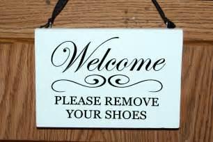 Welcome please remove your shoes wood sign/door hanger