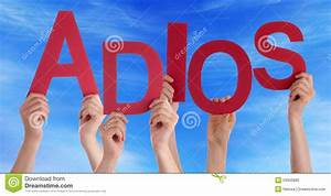 People Hold Spanish Adios Means Goodbye Blue Sky Stock ...