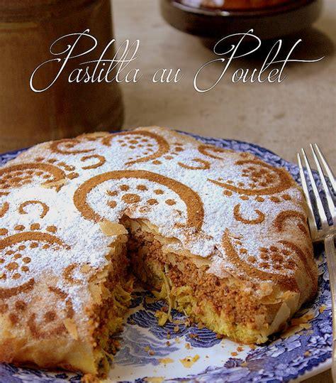 cuisine marocaine pastilla pastilla traditionnelle au poulet amandes miel recettes