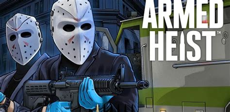 Modified Apk by Armed Heist Modified Apk Version For Android