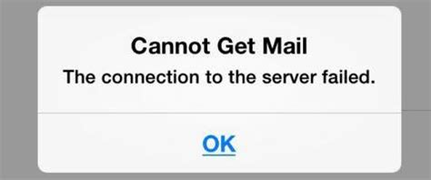 cannot get mail iphone how to fix cannot get mail the connection to the server