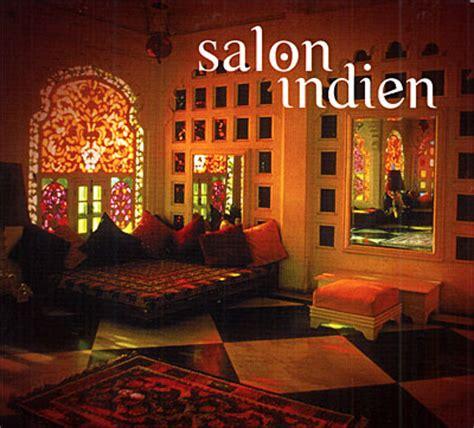 d馗oration indienne chambre d 233 coration salon indien
