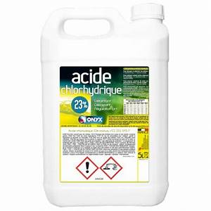 Déboucher Canalisation Acide Chlorhydrique : onyx acide chlorhydrique 23 5l hyper brico ~ Dailycaller-alerts.com Idées de Décoration