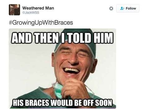 Braces Memes - 21 photos that are too real for anyone who wore braces braces meme braces problems and funny