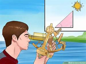 How To Use A Sextant  14 Steps  With Pictures