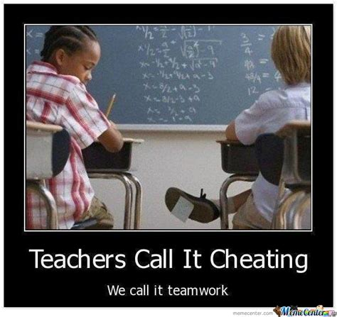 Memes About Cheating - cheating no teamwork by mariot meme center