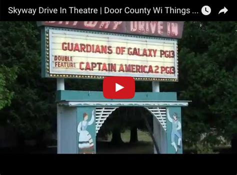 door county things to do skyway drive in theatre door county wi things to do