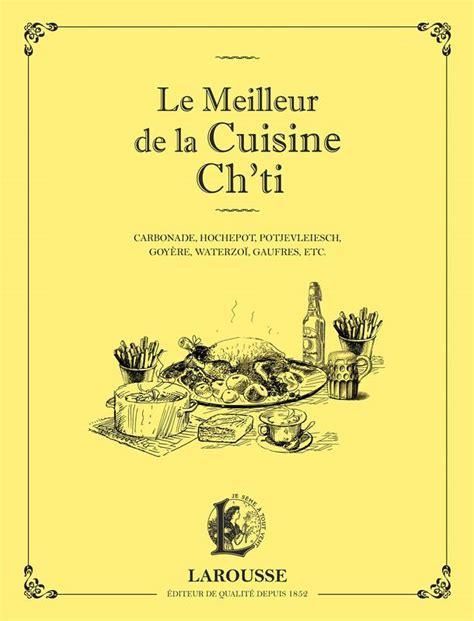 le meilleur de la cuisine antillaise livre le meilleur de la cuisine ch 39 ti collectif
