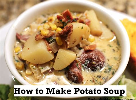 soups to make recipe how to make potato soup