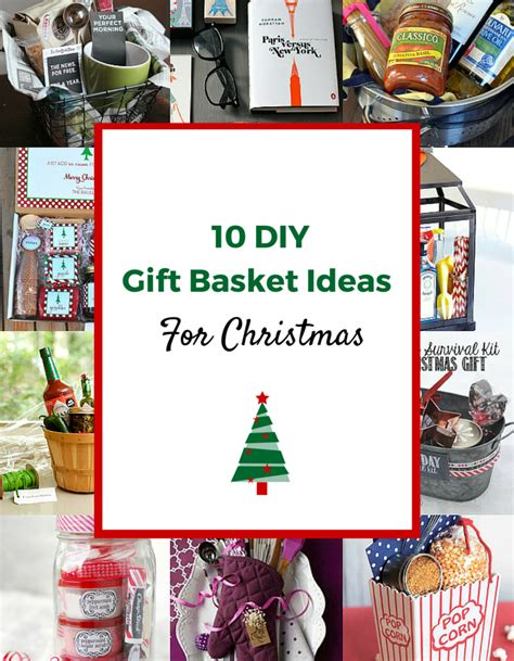 christmas gift ideas for 10 gorgeous diy gift basket ideas
