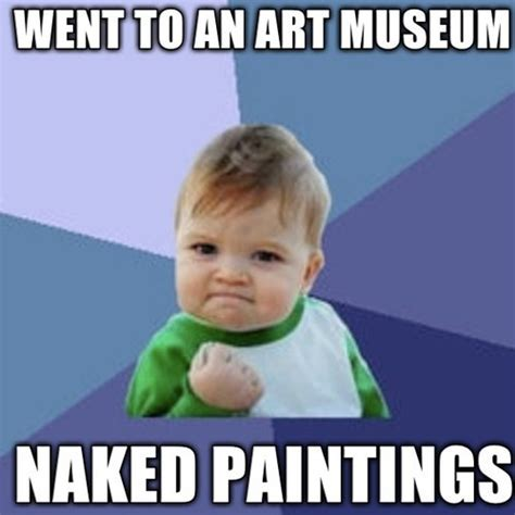 Funny Naked Memes - 11 best musehumor images on pinterest funny stuff funny things and ha ha