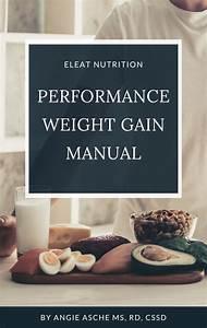 Performance Weight Gain Manual  U2014 Eleat Sports Nutrition  Llc
