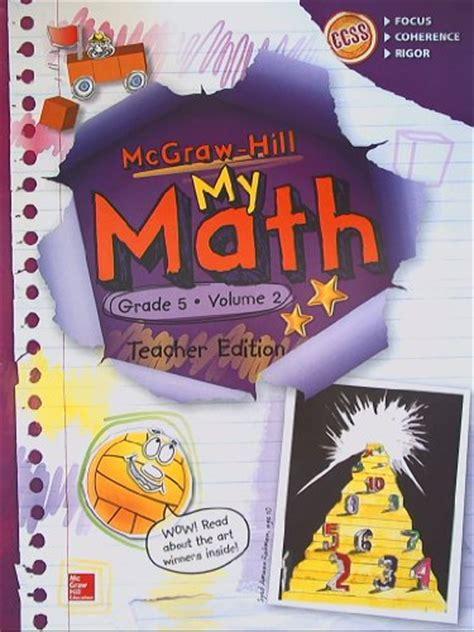Doveport [d503ebook] Ebook Free Mcgrawhill My Math, Grade 5 Volume 2, Teacher Edition, Ccss