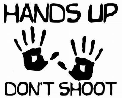 Shoot Hands Ferguson Matter Lives Dont Don