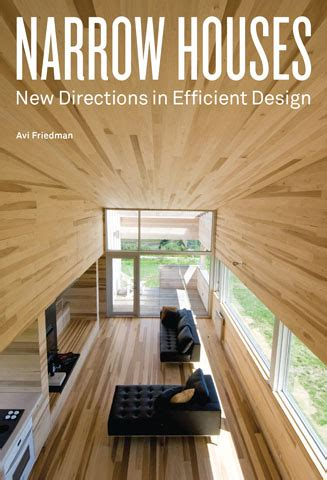 home design alternatives narrow houses new directions in efficient design